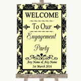 Yellow Damask Welcome To Our Engagement Party Customised Wedding Sign