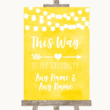 Yellow Watercolour Lights This Way Arrow Right Customised Wedding Sign