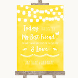 Yellow Watercolour Lights Today I Marry My Best Friend Customised Wedding Sign