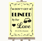 Yellow Don't Be Blinded Sunglasses Customised Wedding Sign