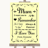 Yellow I Love You Message For Mum Customised Wedding Sign