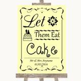 Yellow Let Them Eat Cake Customised Wedding Sign