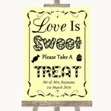 Yellow Love Is Sweet Take A Treat Candy Buffet Customised Wedding Sign
