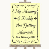 Yellow Mummy Daddy Getting Married Customised Wedding Sign