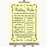 Yellow Rules Of The Wedding Customised Wedding Sign