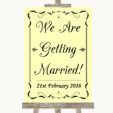 Yellow We Are Getting Married Customised Wedding Sign