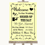 Yellow Welcome Order Of The Day Customised Wedding Sign