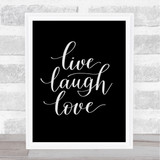 Live Laugh Love Quote Print Black & White