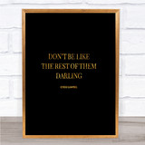 Coco Chanel Don't Be Like The Rest Of Them Quote Print Poster