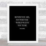Coco Chanel Be Who You Are Quote Print Black & White