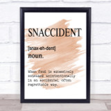 Word Definition Snaccident Quote Print Watercolour Wall Art
