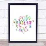 Marry Me Rainbow Quote Print