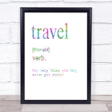 Word Definition Travel Rainbow Quote Print