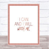 I Can And I Will Quote Print Poster Rose Gold Wall Art