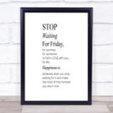 Stop Waiting Quote Print Poster Typography Word Art Picture