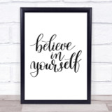 Believe In Yourself Swirl Quote Print Poster Typography Word Art Picture