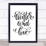 Christmas Winter & Love Quote Print Poster Typography Word Art Picture