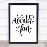 Christmas Winter Fun Quote Print Poster Typography Word Art Picture