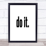 Do It Big Quote Print Poster Typography Word Art Picture