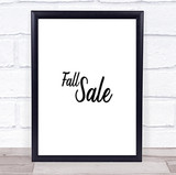 Fall Sale Quote Print Poster Typography Word Art Picture
