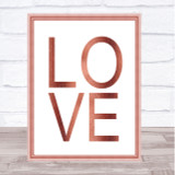 Rose Gold Love Quote Wall Art Print