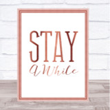 Rose Gold Stay A While Quote Wall Art Print