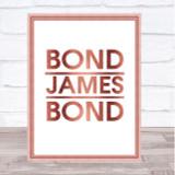 Rose Gold Bond James Bond Movie Quote Wall Art Print