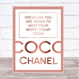 Rose Gold Coco Chanel Dress Like Meet Your Worst Enemy Today Quote Print