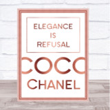 Rose Gold Coco Chanel Elegance Is Refusal Quote Wall Art Print
