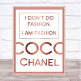 Rose Gold Coco Chanel I Am Fashion Quote Wall Art Print