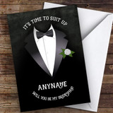 Tuxedo Will You Be My Bridesman Personalised Greetings Card