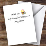 Bumble Bee Will You Be My Maid Of Honour Personalised Greetings Card