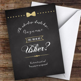 Chalk Fancy Bow Tie Will You Be My Usher Personalised Greetings Card