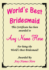 Bridesmaid Best In The World Award Personalised Certificate