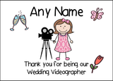 Thank You For Being Our Wedding Videographer Female  Personalised Printed Certificate