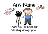 Thank You For Being Our Wedding Videographer Male  Personalised Printed Certificate