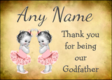 Vintage Baby Twin Girls Godfather Thank You  Personalised Printed Certificate