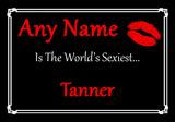 Tanner Personalised World's Sexiest Certificate