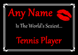 Tennis Player Personalised World's Sexiest Certificate