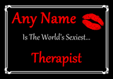 Therapist Personalised World's Sexiest Certificate
