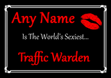 Traffic Warden Personalised World's Sexiest Certificate