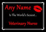 Veterinary Nurse Personalised World's Sexiest Certificate