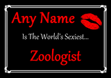 Zoologist Personalised World's Sexiest Certificate
