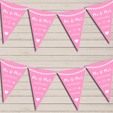 Heart Mr & Mrs Carnation Pink Wedding Day Married Bunting Party Banner