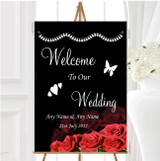 Black And Red Roses Personalised Any Wording Welcome To Our Wedding Sign