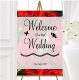 Romantic Red Roses Personalised Any Wording Welcome To Our Wedding Sign