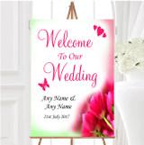 Hot Pink Tulips Personalised Any Wording Welcome To Our Wedding Sign