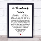 A Thousand Years Christina Perri Quote Song Lyric Heart Print