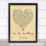 You Do Something To Me Paul Weller Vintage Heart Song Lyric Quote Print