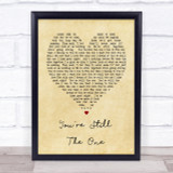 You're Still The One Shania Twain Vintage Heart Song Lyric Quote Print